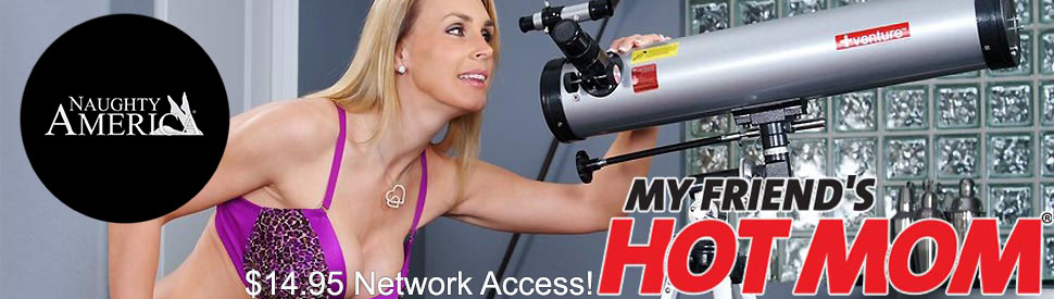Naughty America  With My Friends Hot Mom Discount: Was $24.95, Now Only $14.95 For 30 Days!